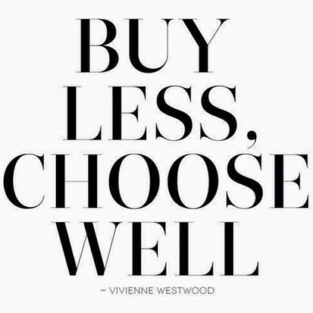 Compre menos, escolha melhor